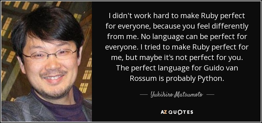 Yukihiro Matsumoto with a quote about Ruby and why he created it